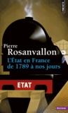 Pierre Rosanvallon - L'Etat en France de 1789 à nos jours.
