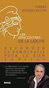 Pierre Rosanvallon - Refonder la démocratie pour le bien public ?.