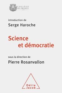 Pierre Rosanvallon - Science et démocratie.
