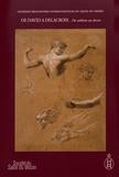 Pierre Rosenberg et Louis-Antoine Prat - De David à Delacroix - Du tableau au dessin - Tome 1, 11e rencontres internationales du Salon du dessin, 30 et 31 mars 2016.