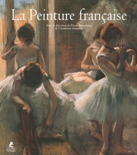 Pierre Rosenberg - La Peinture française.