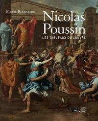 Pierre Rosenberg - Nicolas Poussin, les tableaux du Louvre.