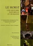 Pierre Rossignol - Le horst - Une histoire naturelle et humaine.