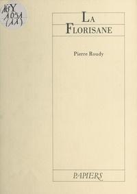 Pierre Roudy - La Florisane.