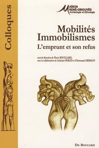 Pierre Rouillard - Mobilités, immobilismes - L'emprunt et son refus.