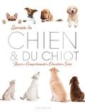 Pierre Rousselet-Blanc - Larousse du chien & du chiot - Races, comportements, éducation, soins.