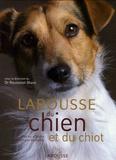 Pierre Rousselet-Blanc - Larousse du chien et du chiot - Races, comportements, soins.