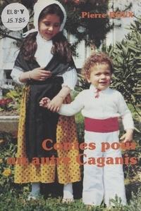 Pierre Roux - Contes pour un autre Caganis.