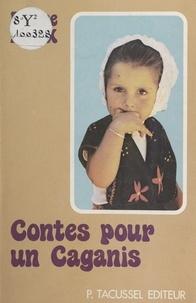 Pierre Roux - Contes pour un Caganis.