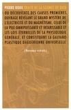 Pierre Roux - Traité de la Science de Dieu - Textes choisis, suivis de cinq extraits de l'Hygiène pure et nouvelle.