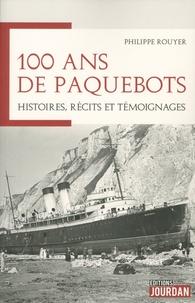 100 ans de paquebots - Histoires, récits et témoignages.pdf
