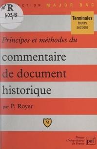 Pierre Royer et Eric Cobast - Principes et méthodes du commentaire de document historique.