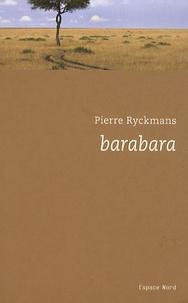 Pierre Ryckmans - Barabara.