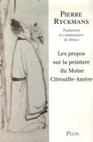 Pierre Ryckmans - Les propos sur la peinture du moine Citrouille-Amère.