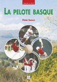Pierre Sabalo - La pelote basque.