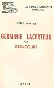 Pierre Sabatier - Germinie Lacerteux des Goncourt.