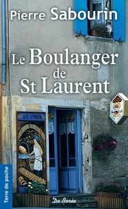 Pierre Sabourin - Le boulanger de Saint-Laurent.
