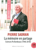 Pierre Sadran - La mémoire en partage - Sciences Po Bordeaux (1948-2018).