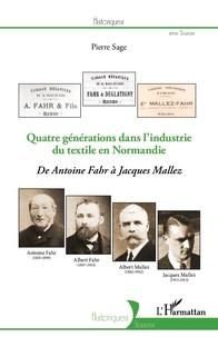 Histoiresdenlire.be Quatre générations dans l'industrie du textile en Normandie - De Antoine Fahr à Jacques Mallez Image