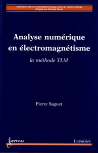 Analyse numérique en électromagnétisme - La méthode TLM.pdf