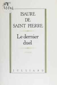 Pierre Saint et  Sain - Le Dernier duel.