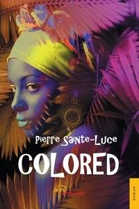 Pierre Sainte-Luce - Colored.