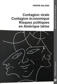 Pierre Salama - Contagion virale, contagion économique, risques politiques en Amérique latine.