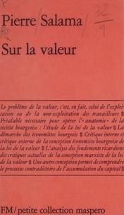 Pierre Salama - Sur la valeur.