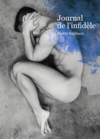 Pierre Salducci - Journal de l'infidèle.