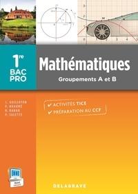 Pierre Salette et Joël Guilloton - Mathématiques 1re Bac Pro industriels - Groupements A et B.