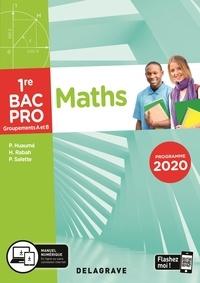 Pierre Salette et Patrick Huaumé - Maths 1re Bac Pro Groupements A et B.