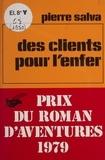 Pierre Salva - Des Clients pour l'enfer.