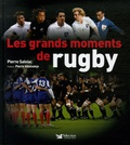 Pierre Salviac - Les grands moments de rugby.