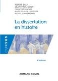 Pierre Saly et Jean-Paul Scot - La dissertation en histoire.