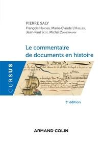 Pierre Saly et François Hincker - Le commentaire de documents en histoire.