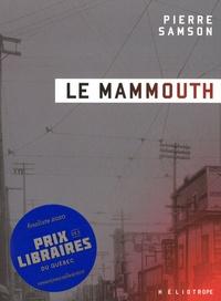 Pierre Samson - Le mammouth.