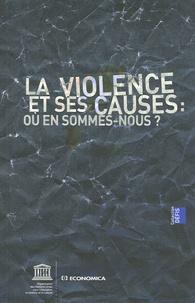 Pierre Sané et Dominique David - La violence et ses causes : où en sommes-nous ?.