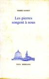 Pierre Sansot - Les pierres songent à nous.