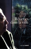 Pierre Sansot - Rêveries dans la ville. 2 CD audio