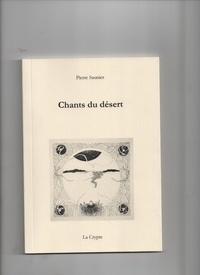 Pierre Saunier - Chants du désert.