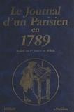 Pierre Saurat et Christine Arnothy - Le journal d'un parisien en 1789 : période du 1er janvier au 30 juin.