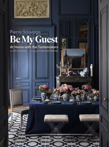 Pierre Sauvage - Langue anglaise  : Be My Guest - At Home with the Tastemakers.
