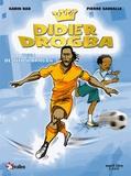 Pierre Sauvalle et Gabin Bao - Didier Drogba Tome 1 : De Tito à Drogba.