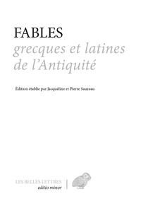 Pierre Sauzeau et Jacqueline Sauzeau - Fables grecques et latines de l'antiquité.