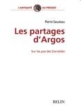 Pierre Sauzeau - Les partages d'Argos - Sur les pas des Danaïdes.