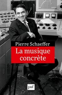 La musique concrète - Pierre Schaeffer |