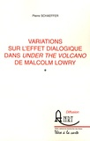 Pierre Schaeffer - Variations sur l'effet dialogique dans Under the volcano de Malcolm Lowry.