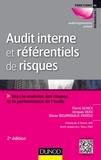 Pierre Schick et Jacques Vera - Audit interne et réferentiels de risques - Vers la maîtrise des risques et la performance de l'audit.