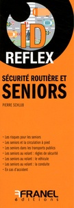 Pierre Schlub - Sécurité routière et seniors.