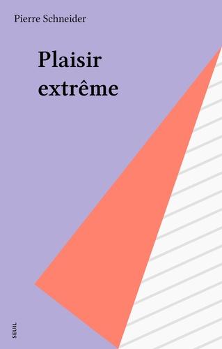 Plaisir extrême